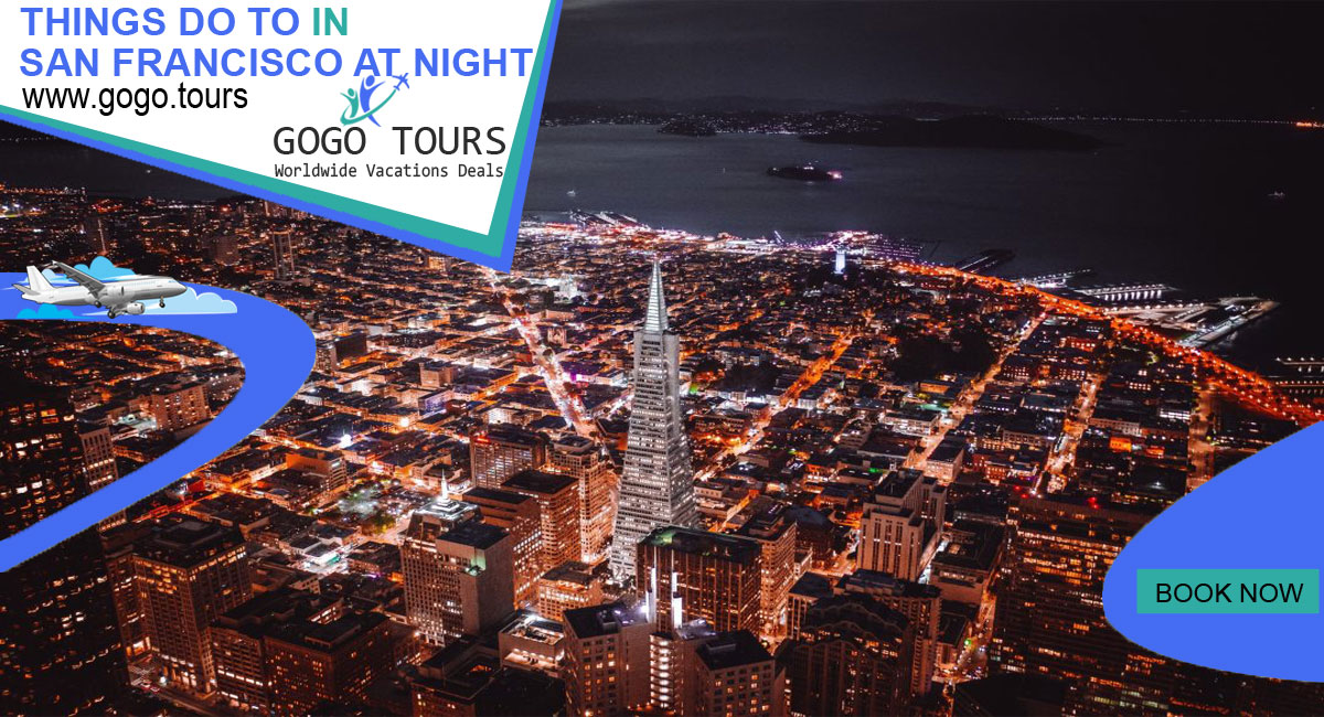 5 Fun Things to Do in San Francisco at Night Under 21