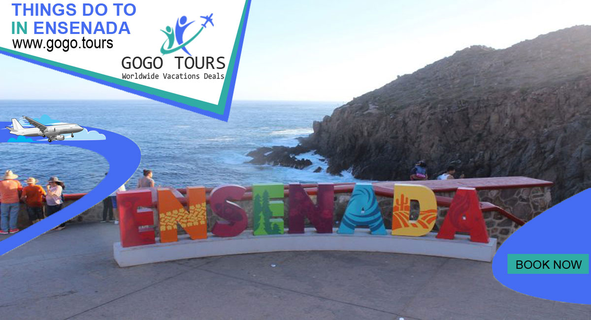 5 Things to Do in Ensenada Mexico